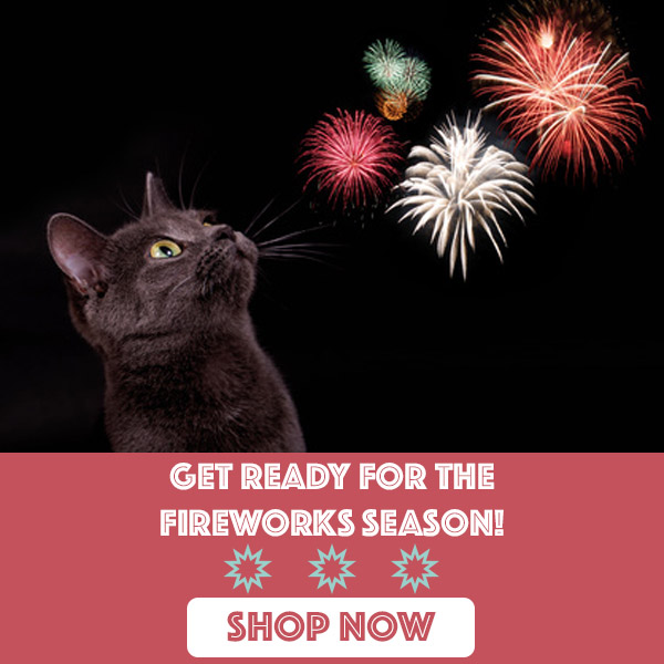 Keep your pets safe and relax during firework season!